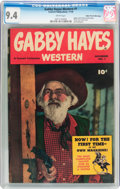 Golden Age (1938-1955):Western, Gabby Hayes Western #1 Mile High Pedigree (Fawcett Publications,1948) CGC NM 9.4 White pages....