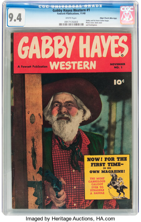 Gabby Hayes Western #1 Mile High Pedigree (Fawcett Publications, 1948) CGC NM 9.4 White pages....