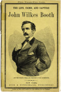 Military & Patriotic:Civil War, GEORGE ALFRED TOWNSEND: THE LIFE, CRIME AND CAPTURE OF JOHN WILKES BOOTH,...