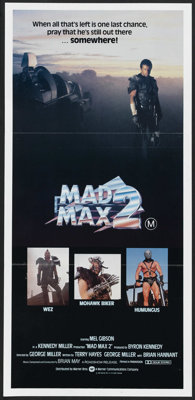 "Mad Max 2 (Warner Brothers, 1981). Australian Daybills (2) (13.25"" X 28"") and (12"" X 26""). Science F..."