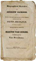 Political:Small Paper (pre-1896), Andrew Jackson: 1832 Campaign Biographical Pamphlet....
