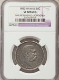 Coins of Hawaii , 1883 50C Hawaii Half Dollar -- Mount Removed, Scratched -- NGCDetails. VF. NGC Census: (5/517). PCGS Population (11/77...