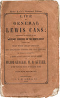 Political:Small Paper (pre-1896), Lewis Cass: Campaign Biography in Titled Wraps....
