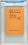 Memorabilia:Comic-Related, Robert Kanigher How to Make Money Writing for Comics Magazines (Cambridge House, 1943) CGC NM 9.4 White pages....