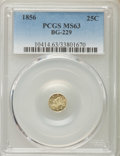 California Fractional Gold , 1856 25C Liberty Round 25 Cents, BG-229, R.4, MS63 PCGS. PCGSPopulation (34/14). NGC Census: (2/3). ...