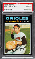 Baseball Cards:Singles (1970-Now), 1971 Topps Clay Dalrymple #617 PSA Mint 9....