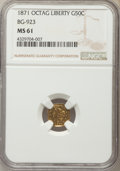 California Fractional Gold , 1871 50C Liberty Octagonal 50 Cents, BG-923, R.5, MS61 NGC. NGCCensus: (0/1). PCGS Population (8/25). ...