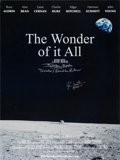 Autographs:Celebrities, Edgar Mitchell Signed The Wonder of It All Color Poster, Also Signed by Director Jeffrey Roth....