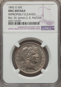 1892-O 50C -- Improperly Cleaned -- NGC Details. UNC. NGC Census: (2/142). PCGS Population (1/138). Mintage: 390,000. Nu...