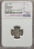 Early Half Dimes, 1801 H10C V-1 and V-2, LM-2, R.4, -- Damaged -- NGC Details. VG.NGC Census: (0/10). PCGS Population (1/2). Mintage: 27,760...
