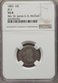 Early Dimes, 1803 10C JR-3, R.4, VG8 NGC....