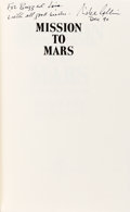 Autographs:Celebrities, Michael Collins Signed Book: Mission to Mars, Originallyfrom Buzz Aldrin's Personal Collection. ...