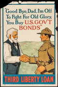 "Movie Posters:War, World War I Propaganda (U.S. Government Printing Office, 1918).Third Liberty Loan Poster (20"" X 30"") ""Good Bye, Dad."" War...."