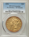 Liberty Double Eagles: , 1856 $20 -- Ex-Jewelry -- PCGS Genuine. XF Details. NGC Census: (14/306). PCGS Population (35/184). Mintage: 329,878. Numis...