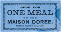 Miscellaneous:Ephemera, Tombstone, Arizona: Rare Paper Token for Maison DoreeRestaurant....