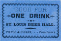 Miscellaneous:Ephemera, Tombstone, Arizona: Rare Paper Token for the St. Louis BeerHall....
