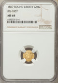 California Fractional Gold , 1867 50C Liberty Round 50 Cents, BG-1007, High R.4, MS64 NGC. NGCCensus: (0/5). PCGS Population (12/12). ...