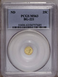 California Fractional Gold: , Undated 25C Liberty Round 25 Cents, BG-221, R.3, MS63 PCGS. PCGSPopulation (50/32). (#10406)...