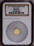 California Fractional Gold: , 1871 50C Liberty Round 50 Cents, BG-1026, Low R.4, MS63 ProoflikeNGC. PCGS Population (4/1). (#10855)...