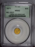 California Fractional Gold: , 1871 50C Liberty Round 50 Cents, BG-1027, R.3, MS62 PCGS. PCGSPopulation (36/10). (#10856)...