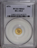 California Fractional Gold: , 1876 50C Indian Round 50 Cents, BG-1063, Low R.6, MS63 PCGS. Pop:(P 6/5, N 0/0). ...