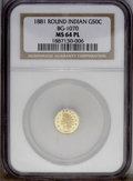 California Fractional Gold: , 1881 50C Indian Round 50 Cents, BG-1070, R.5, MS64 Prooflike NGC.PCGS Population (8/1). (#10899)...