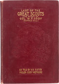 Books:Signed Editions, Helen Cody Wetmore. Last of the Great Scouts. Life Story of Col.W. F. Cody (Buffalo Bill) as Told by His Sister. ...