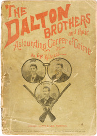 [Anonymous]. The Dalton Brothers and Their Astounding Career of Crime by an Eye Witness