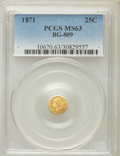 California Fractional Gold , 1871 25C Liberty Round 25 Cents, BG-809, Low R.4, MS63 PCGS. PCGSPopulation (19/59). NGC Census: (9/16). ...