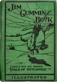 Jim Cummins' Book Written by Himself: The Life Story of the James and Younger Gang and Their Comrades