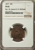 Proof Seated Quarters, 1877 25C PR65 NGC. Briggs 1-A....