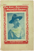 Books:Americana & American History, Clark Stanley. The Life and Adventures of the American Cow-boy.Life in the Far West. By Clark Stanley, Better Known as ...