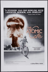 """The Atomic Cafe (Libra Films, 1982). One Sheet (27"""" X 41""""). """"When not close enough to be killed, the atom..."""