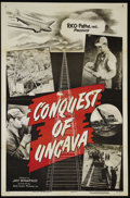 "Movie Posters:Short Subject, Conquest of Uncava (RKO, 1953). One Sheet (27"" X 41""). Like most oftheir newsreel features, this RKO-Pathe release focused ..."