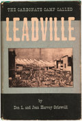 Books:Americana & American History, Don L. and Jean Harvey Griswold. The Carbonate Camp CalledLeadville. [Denver]: The University of Denver Press, ...