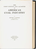 Books:Americana & American History, Howard N. Eavenson. The First Century and a Quarter of AmericanCoal Industry. Pittsburgh, PA.: Privately Printe...