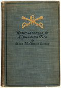 Books:Americana & American History, Ellen McGowan Biddle. Reminiscences of a Soldier's Wife.Philadelphia: Press of J. B. Lippincott Company, 1907....