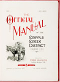 Books:Reference & Bibliography, [Fred Hills]. The Official Manual of the Cripple Creek District.Colorado, U.S.A. Vol. I.. Colorado Springs, Colo.:...