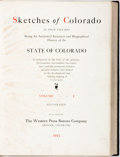 Books:Americana & American History, [William C. Ferril, editor]. Sketches of Colorado... Being anAnalytical Summary and Biographical History of the State o...