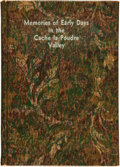 Books:Biography & Memoir, C.A. Duncan. Memories of Early Days in the Cache la PoudreValley. [Fort Collins: Colorado Printing Company], [n...