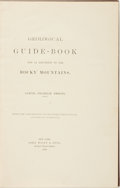 Books:Americana & American History, Samuel Franklin Emmons (editor). Geological Guide-Book for anExcursion to the Rocky Mountains. [From the Compte-Rendu o...