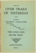 Books:Americana & American History, [F.E. Gimlett]. Over Trails of Yesterday. Stories ofColorful Characters That Lived Labored Loved Fought and Died...