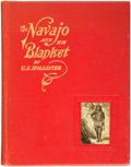Books:Americana & American History, U[riah].S. Hollister. The Navajo and His Blanket. Denver,Colorado: 1903....