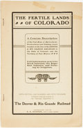 Books:Pamphlets & Tracts, S.K. Hooper. The Fertile Lands of Colorado. A ConciseDescription of the Vast Area of Agricultural, Horticultural ...