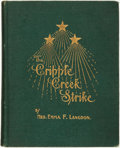 Books:Americana & American History, Emma F. Langdon. The Cripple Creek Strike. Victor, Colorado: Pressof Victor Daily Record, [1904]....