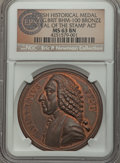 (1766) Repeal of the Stamp Act, Betts-515, BHM-100, MS63 Brown NGC