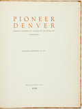 Books:Americana & American History, Nolie Mumey. Pioneer Denver. Including Scenes of Central City,Colorado City and Nevada City.... Dillingham Lithographs ...