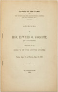 Books:Americana & American History, [Edward O. Wolcott]. Speeches of Hon. Edward O. Wolcott, ofColorado, Delivered int the Senate of the United States, Tue...