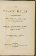 Books:Americana & American History, Richard Irving Dodge. The Black Hills. A Minute Description ofthe Routes, Scenery, Soil, Climate, Timber, Gold, Geology...