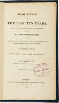 Books:Travels & Voyages, Timothy Flint. Recollections of the Last Ten Years, Passed in Occasional Residences and Journeyings in the Valley of the...